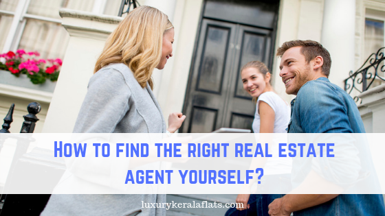 How to find the right real estate agent yourself