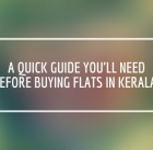 Flats in Kerala - Quick guide on buying flats in Kerala