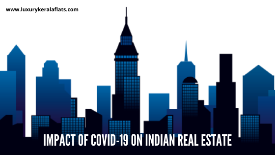 Impact of COVID-19 on Indian real estate