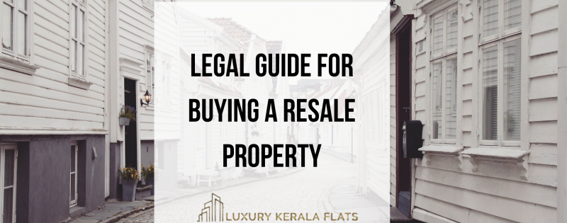 Legal guide for buying a resale property