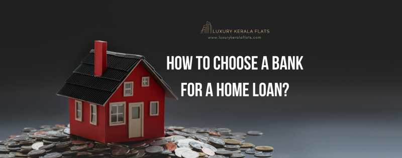 How to choose a bank for a home loan