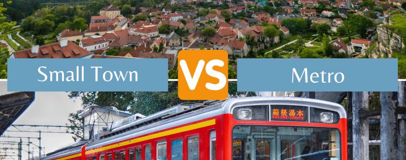 small town vs metro city