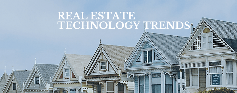 Real Estate Technology Trends